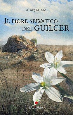 Il fiore selvatico del Guilcer