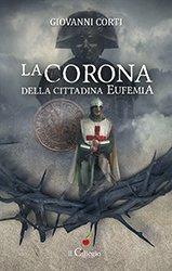 La corona della cittadina Eufemia