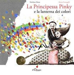 La principessa Pinky e la lanterna dei colori