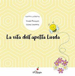 La vita dell'apetta Linda