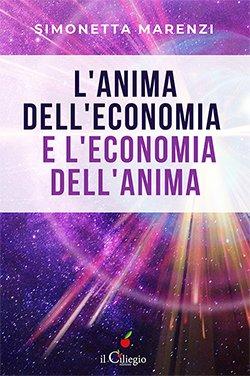 L'anima dell'economia e l'economia dell'anima