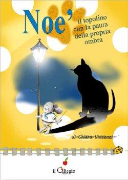 Noè il topolino con la paura della propria ombra