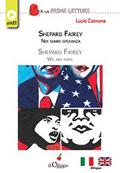 Shepard Fairey – Noi siamo speranza
