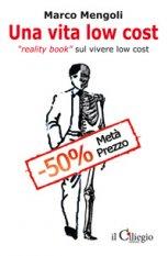 Una vita low cost