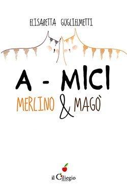 A-mici Merlino & Magò