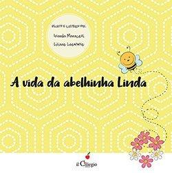A vida da abelhinha Linda