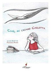 Ciao, mi chiamo Carlotta