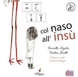 Col naso all'insù (in CAA)