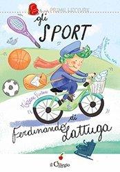 Gli sport di Ferdinando Lattuga