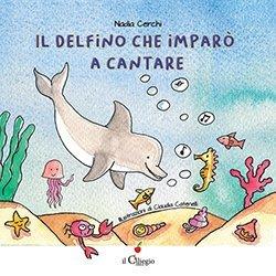 Il delfino che imparò a cantare