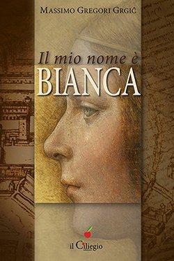 Il mio nome è Bianca