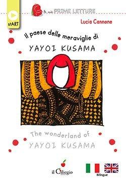 Il Paese delle meraviglie di Yayoi Kusama The wonderland of Yahoo Kusama