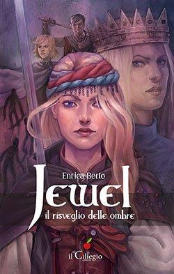Jewel il risveglio delle ombre