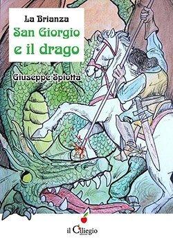La Brianza, San Giorgio e il drago