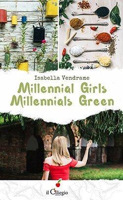 Millennial girls millennials green