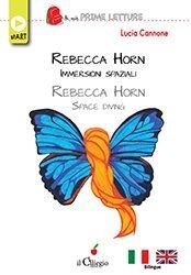 Rebecca Horn – Immersioni spaziali