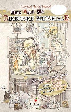 Una vita da direttore editoriale