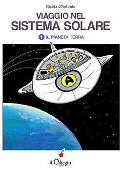 Viaggio nel sistema solare – Volume I