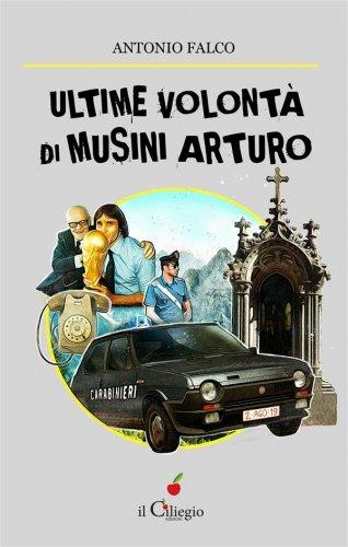 Ultime volontà di Musini Arturo